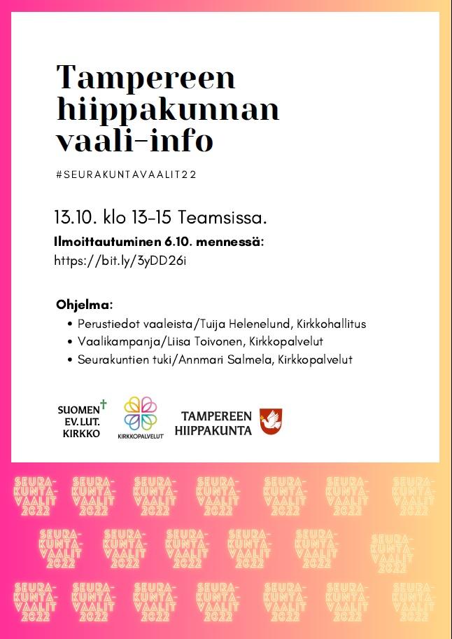 Kuvassa on vaali-infon ohjelma ja muuta tekstiä sekä ev-lut-kirkon, Kirkkopalveluiden ja Tampereen hiippakunnan logot. Tekstipohjan taustana on srk-vaalien logoja.